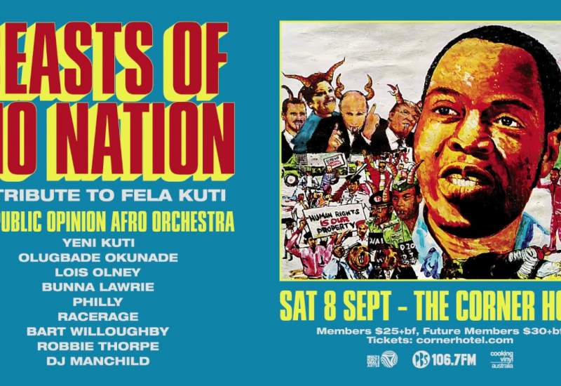 Beasts of No Nation: A Tribute to Fela Kuti 2018
